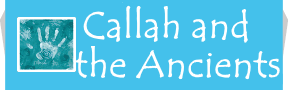 Callah and the Ancients